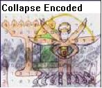 Collapse Encoded